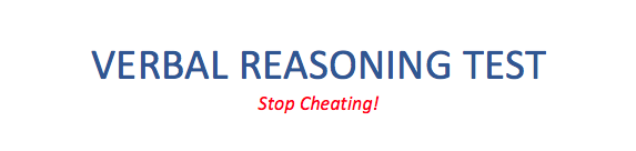 How to pass Verbal Reasoning Test without Cheating!